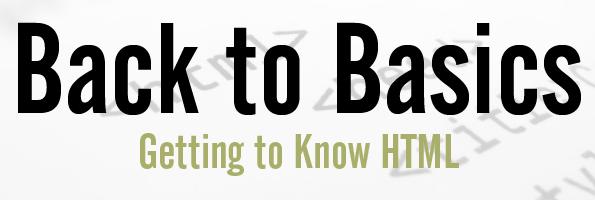 Back to Basics HTML
