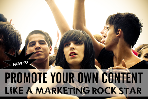 Promote like a rock star.