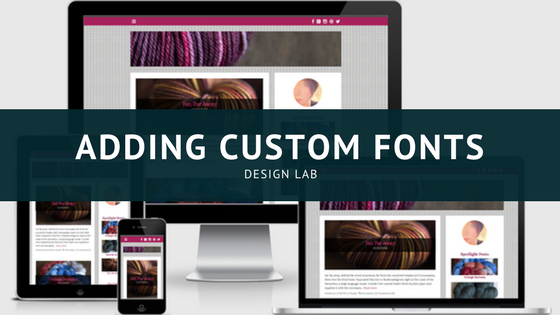 Design Lab_ Adding Custom Fonts