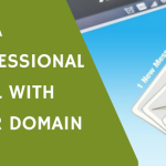 Get an email address with your domain!