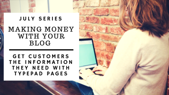 Get customers the information they need with Typepad Pages
