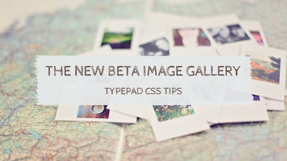 The new beta Image Gallery