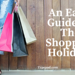 An Early Guide To The Shopping Holidays