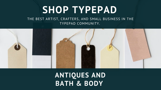 Antiques and Bath & Body