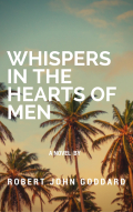 Whistpers in the Hearts Of Men