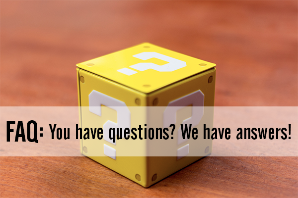 FAQ: You have questions? We have answers!