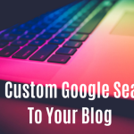 Add Custom Google Search To Your Blog