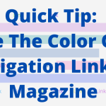 Quick Tip: Change The Color Of Your Navigation Links In Magazine