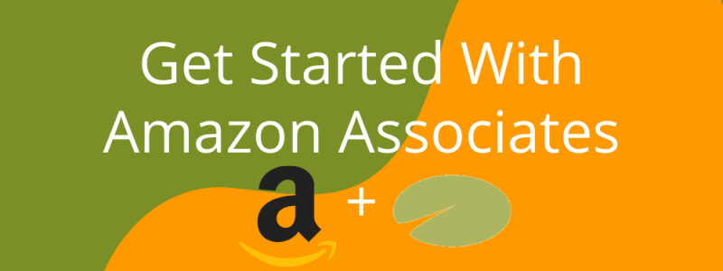 Get Started With Amazon Associate