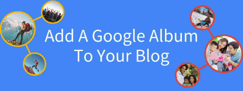 Add A Google Album To Your Blog